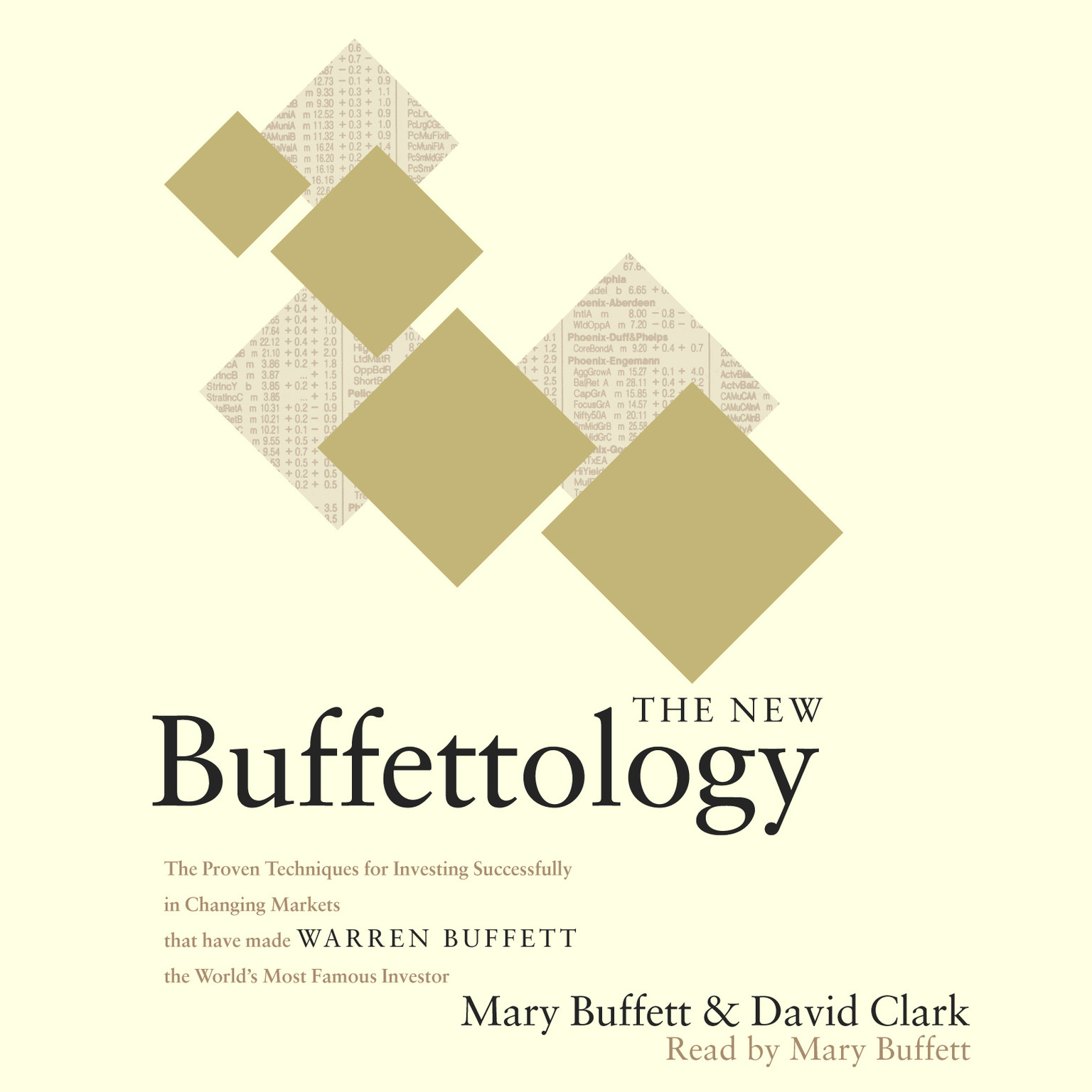 Printable The New Buffettology: The Proven Techniques for Investing Successfully in Changing Markets That Have Made Warren Buffett the World's Most Famous Investor Audiobook Cover Art