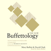 The New Buffettology: The Proven Techniques for Investing Successfully in Changing Markets That Have Made Warren Buffett the World's Most Famous Investor Audiobook, by Mary Buffett, David Clark