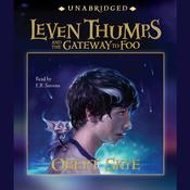 Leven Thumps and the Gateway to Foo Audiobook, by Obert Skye
