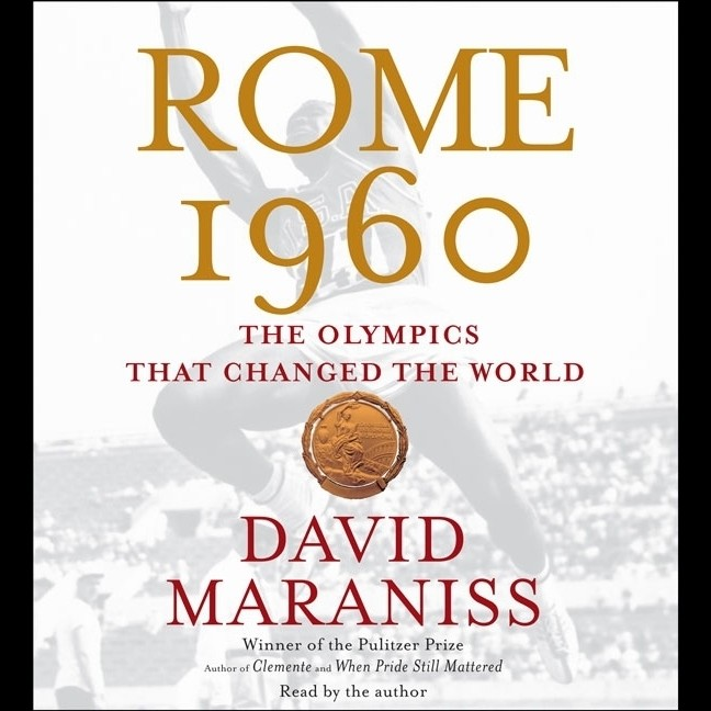 Printable Rome 1960: The Olympics that Changed the World Audiobook Cover Art