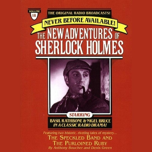 Printable The Speckled Band and The Purloined Ruby: The New Adventures of Sherlock Holmes, Episode 18 Audiobook Cover Art