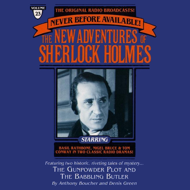 Printable The Gunpowder Plot and The Babbling Butler: The New Adventures of Sherlock Holmes, Episode #23 Audiobook Cover Art
