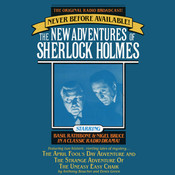 The April Fool's Day Adventure and The Strange Adventure of the Uneasy Easy Chair: The New Adventures of Sherlock Holmes, Episode 3, by Anthony Boucher, Denis Green