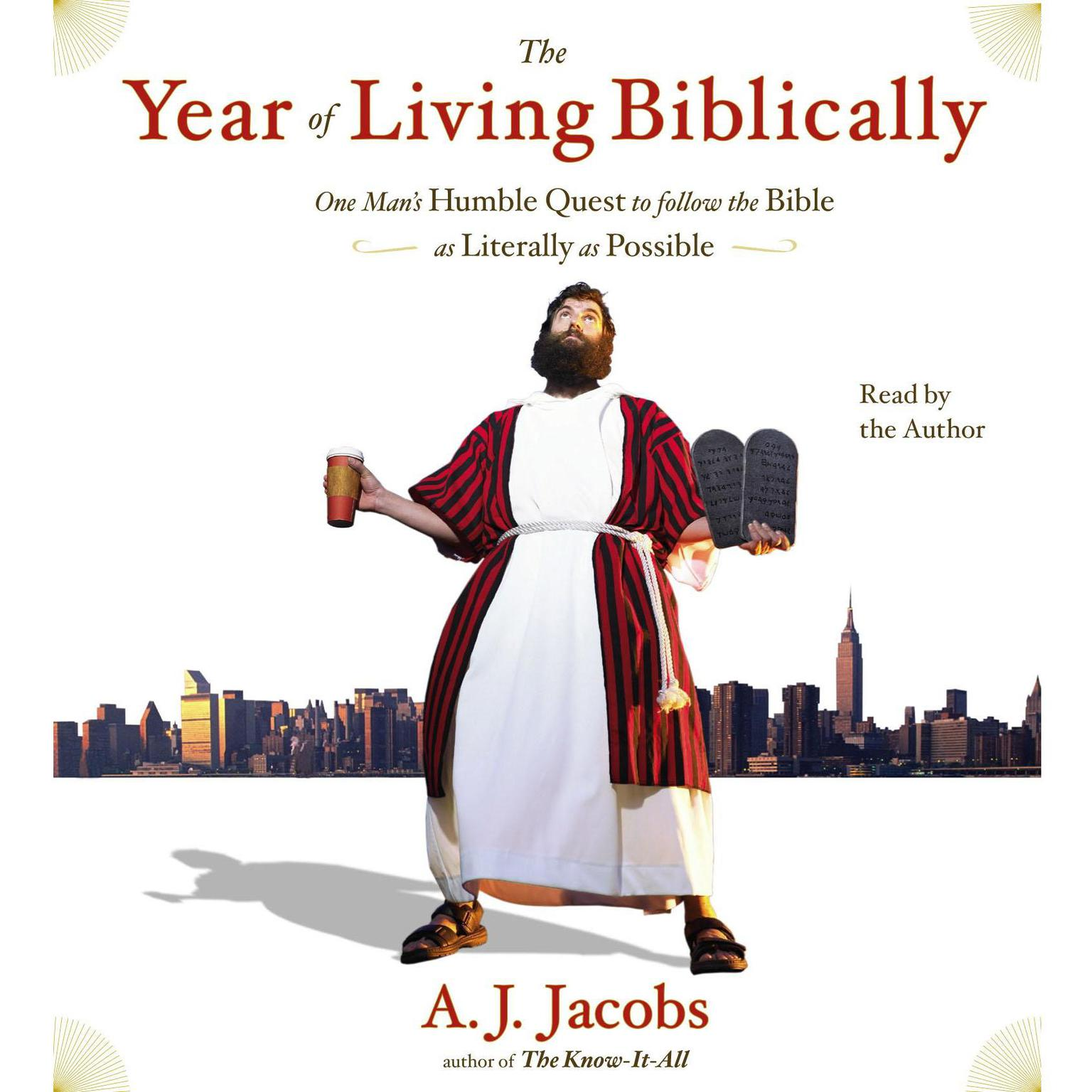 Printable The Year of Living Biblically: One Man's Humble Quest to Follow the Bible as Literally as Possible Audiobook Cover Art