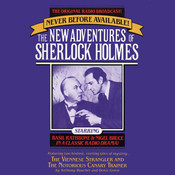 The Viennese Strangler and The Notorious Canary Trainer: The New Adventures of Sherlock Holmes, Episode 2, by Anthony Boucher
