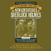 The Amateur Mendicant Society and Case of the Vanishing White Elephant: The New Adventures of Sherlock Holmes, Episode 5, by Anthony Boucher, Denis Green