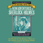 The Mystery of the Headless Monk and The Strange Case of the Demon Barber: The New Adventures of Sherlock Holmes, Episode 4, by Anthony Boucher, Denis Green