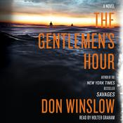The Gentlemen's Hour: A Novel Audiobook, by Don Winslow