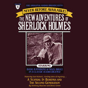 A Scandal in Bohemia and The Second Generation: The New Adventures of Sherlock Holmes, Episode 9, by Anthony Boucher, Denis Green