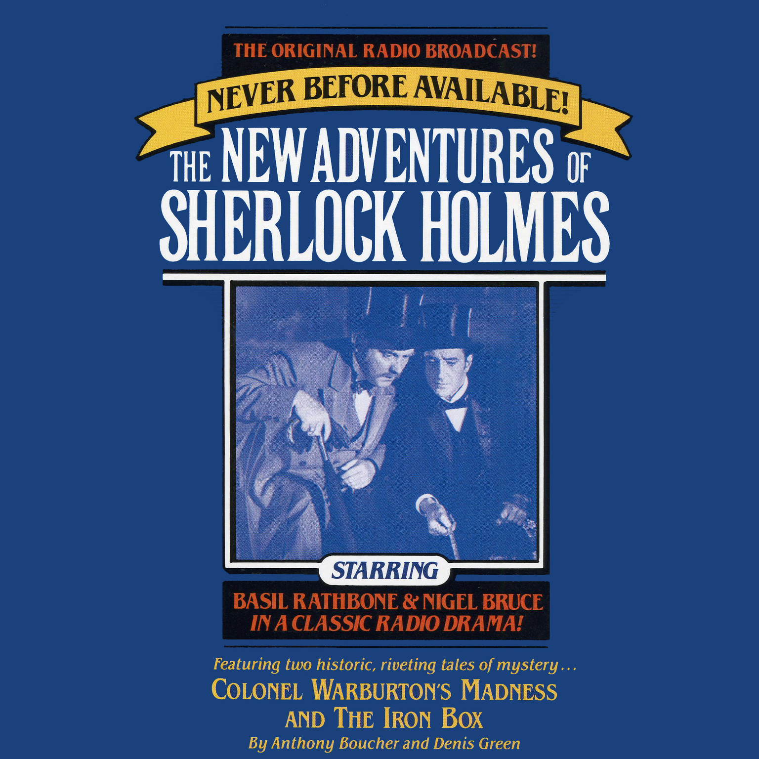 Printable Colonel Warburton's Madness and The Iron Box: The New Adventures of Sherlock Holmes, Episode 8 Audiobook Cover Art