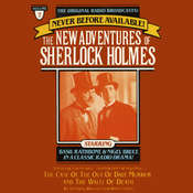 The Case of the Out of Date Murder and The Waltz of Death: The New Adventures of Sherlock Holmes, Episode 7, by Anthony Boucher, Denis Green