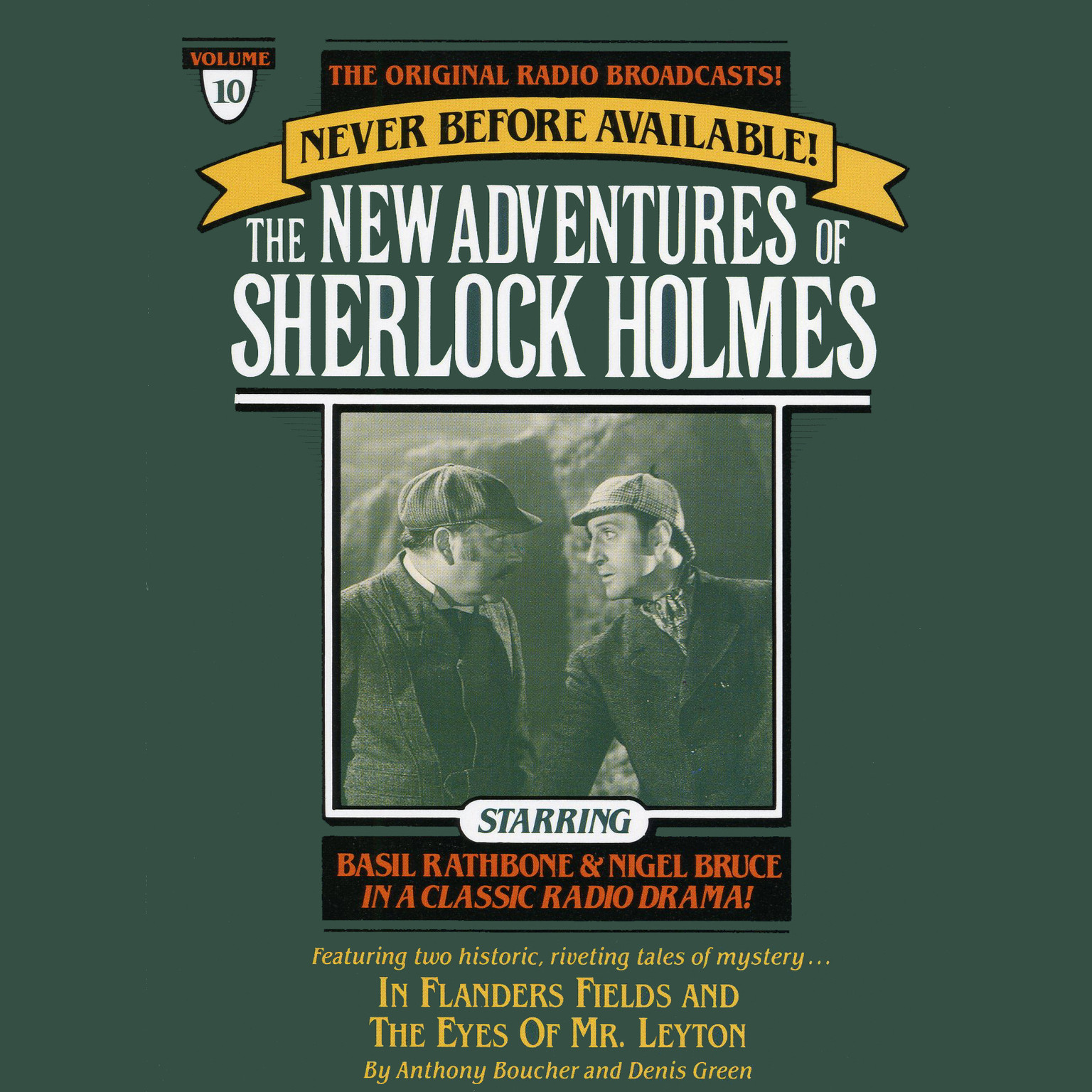 Printable In Flanders Fields and The Eyes of Mr. Leyton: The New Adventures of Sherlock Holmes, Episode #10 Audiobook Cover Art
