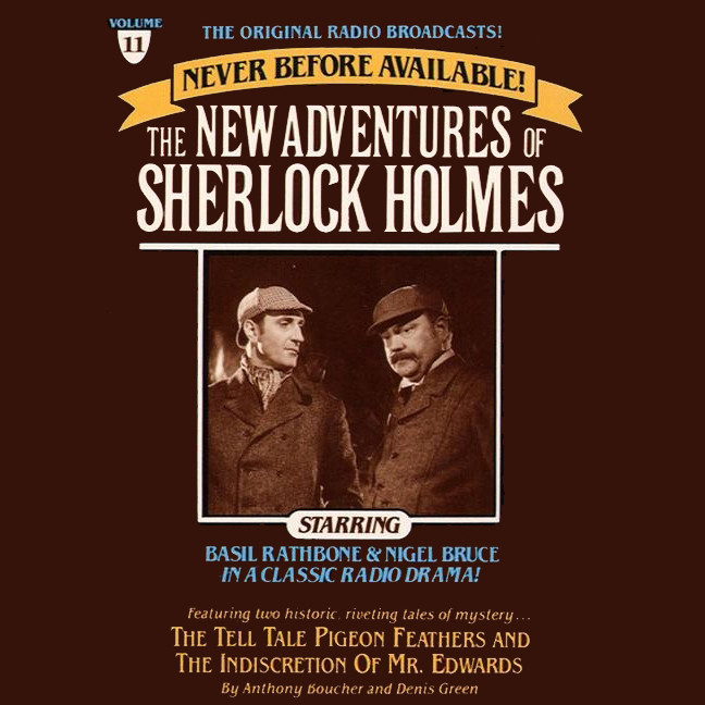 Printable The Tell-Tale Pigeon Feathers and The Indiscretion of Mr. Edwards: The New Adventures of Sherlock Holmes, Episode 11 Audiobook Cover Art