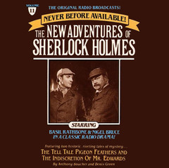 The Tell-Tale Pigeon Feathers and The Indiscretion of Mr. Edwards: The New Adventures of Sherlock Holmes, Episode 11 Audiobook, by Anthony Boucher, Denis Green