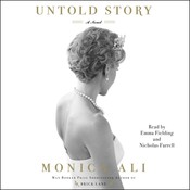 Untold Story: A Novel Audiobook, by Monica Ali