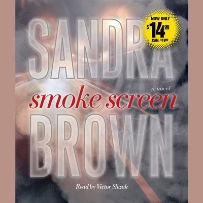 Smoke Screen: A Novel Audiobook, by Sandra Brown