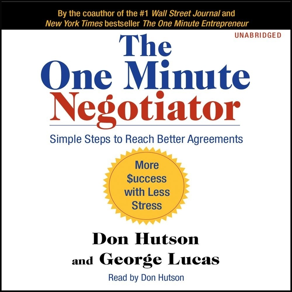 Printable The One Minute Negotiator: Simple Steps to Reach Better Agreements Audiobook Cover Art