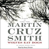 Wolves Eat Dogs Audiobook, by Martin Cruz Smith