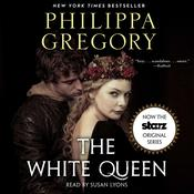 The White Queen, by Philippa Gregory