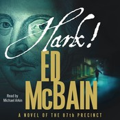Hark!: A Novel of the 87th Precinct, by Ed McBain