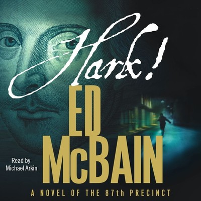 Hark!: A Novel of the 87th Precinct Audiobook, by