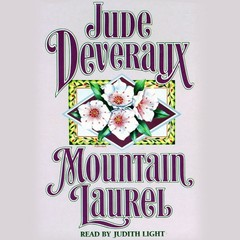 Mountain Laurel Audiobook, by Jude Deveraux