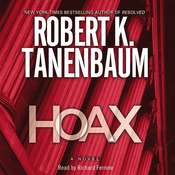 Hoax: A Novel, by Robert K. Tanenbaum