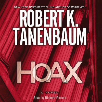 Hoax: A Novel Audiobook, by Robert K. Tanenbaum