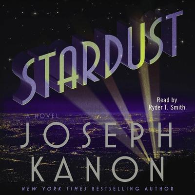Stardust Audiobook, by Joseph Kanon