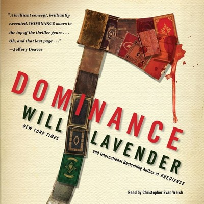 Dominance: A Novel Audiobook, by Will Lavender