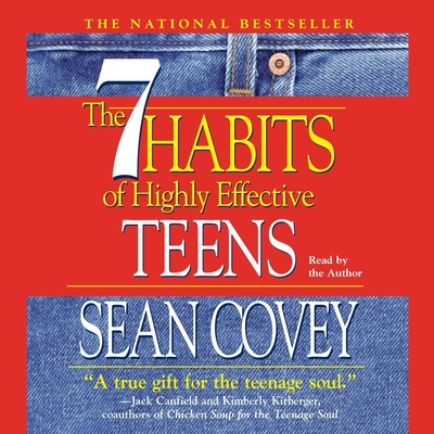 The 7 Habits Of Highly Effective Teens Audiobook, by Sean Covey