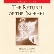 The Return of the Prophet Audiobook, by Hajjar Gibran
