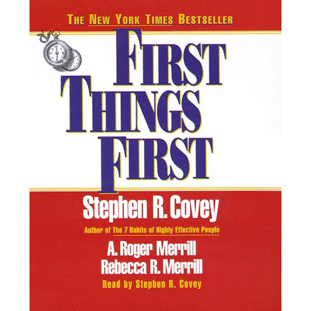 Printable First Things First: Understand Why So Often Our First Things Aren't First Audiobook Cover Art