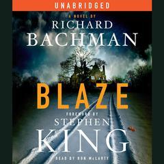 Blaze Audiobook, by Richard Bachman