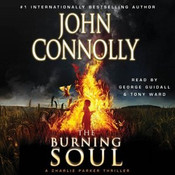 Burning Soul: A Thriller Audiobook, by John Connolly