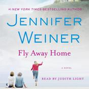 Fly Away Home: A Novel Audiobook, by Jennifer Weiner