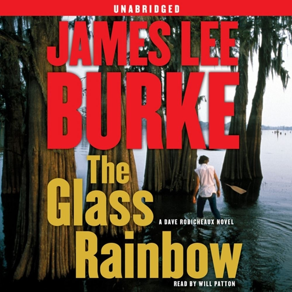 Printable The Glass Rainbow: A Dave Robicheaux Novel Audiobook Cover Art