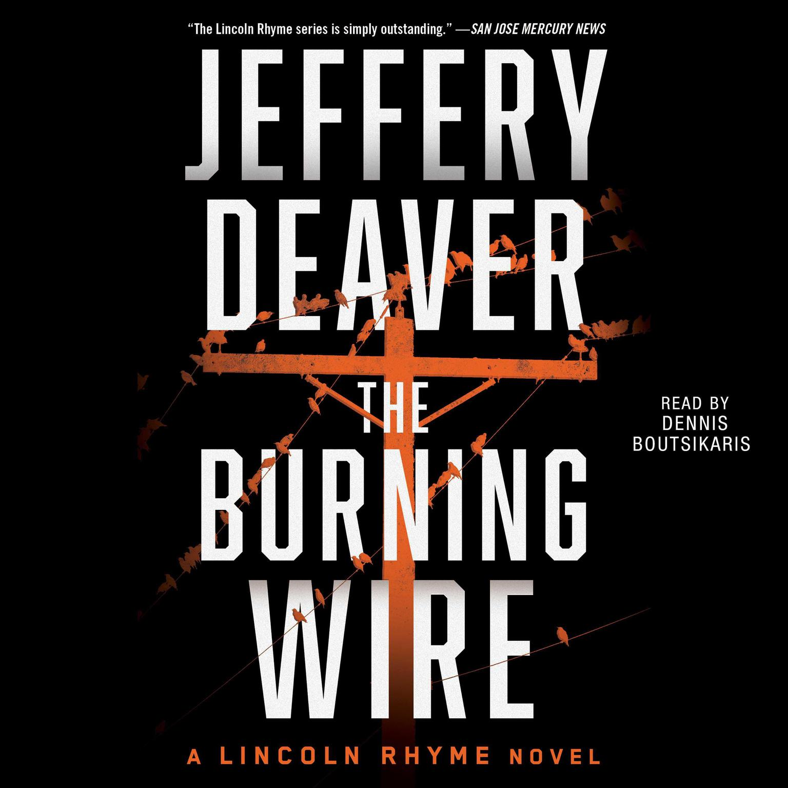 Printable The Burning Wire: A Lincoln Rhyme Novel Audiobook Cover Art