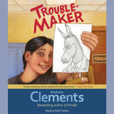 Troublemaker Audiobook, by Andrew Clements
