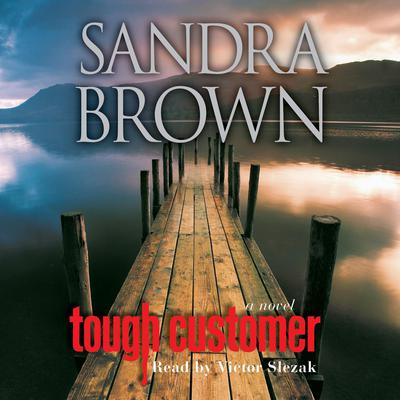 Tough Customer: A Novel Audiobook, by Sandra Brown