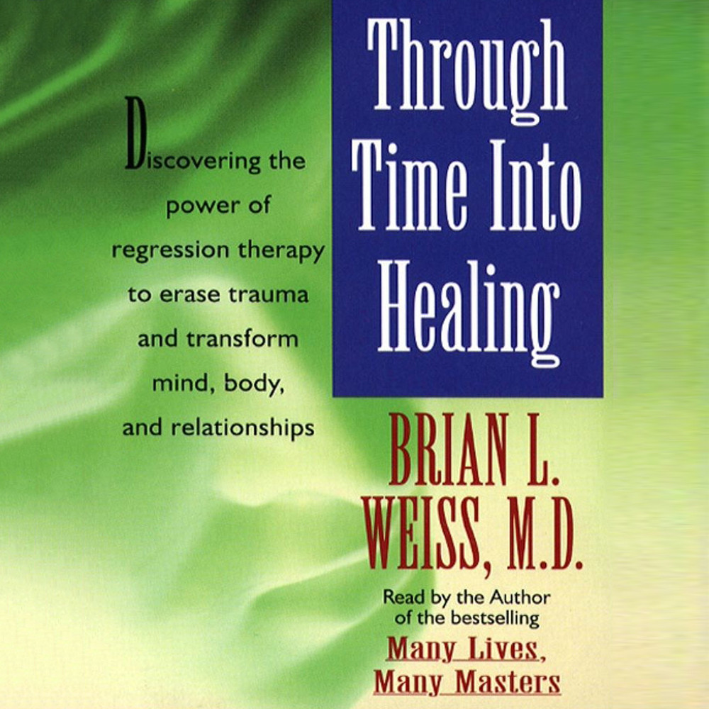 Printable Through Time into Healing Audiobook Cover Art