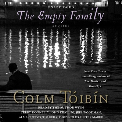 The Empty Family: Stories Audiobook, by Colm Tóibín