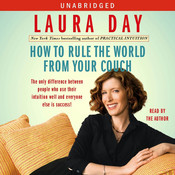 How to Rule the World from Your Couch, by Laura Day