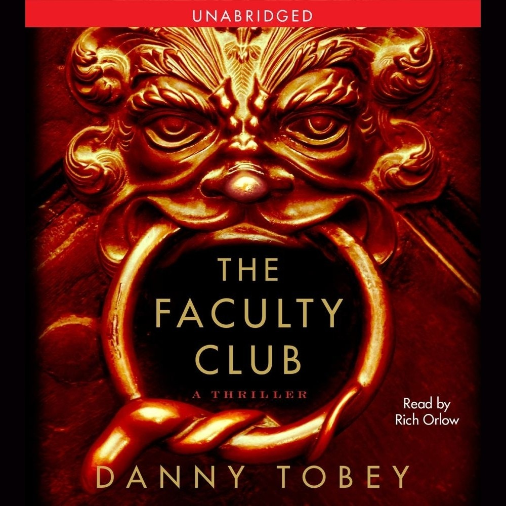 Printable The Faculty Club: A Thriller Audiobook Cover Art