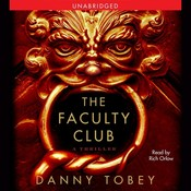 The Faculty Club: A Thriller, by Danny Tobey