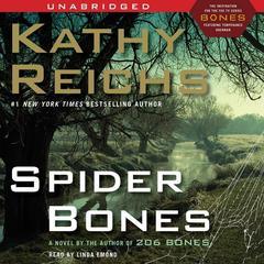 Spider Bones: A Novel Audiobook, by Kathy Reichs