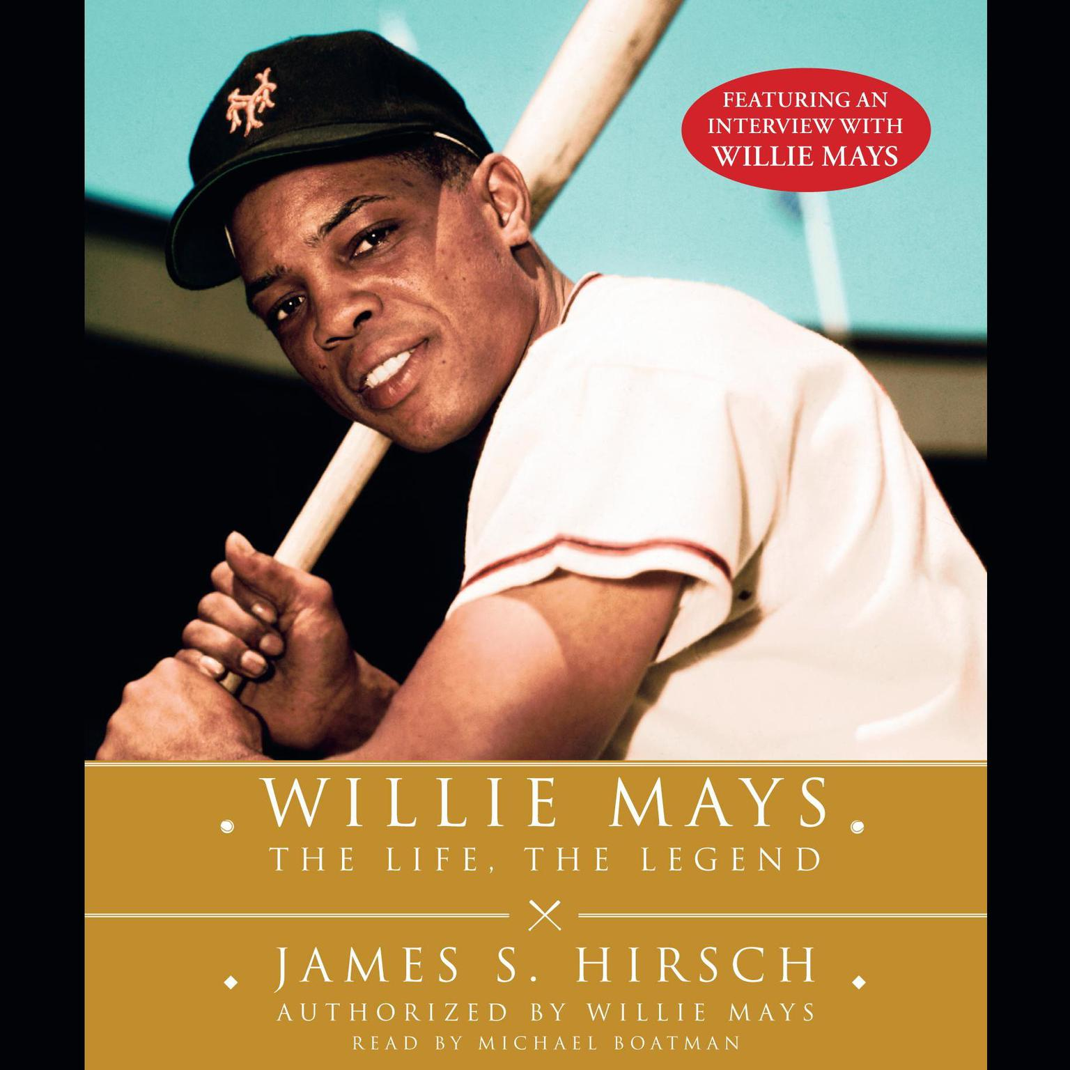 Printable Willie Mays: The Life, the Legend Audiobook Cover Art