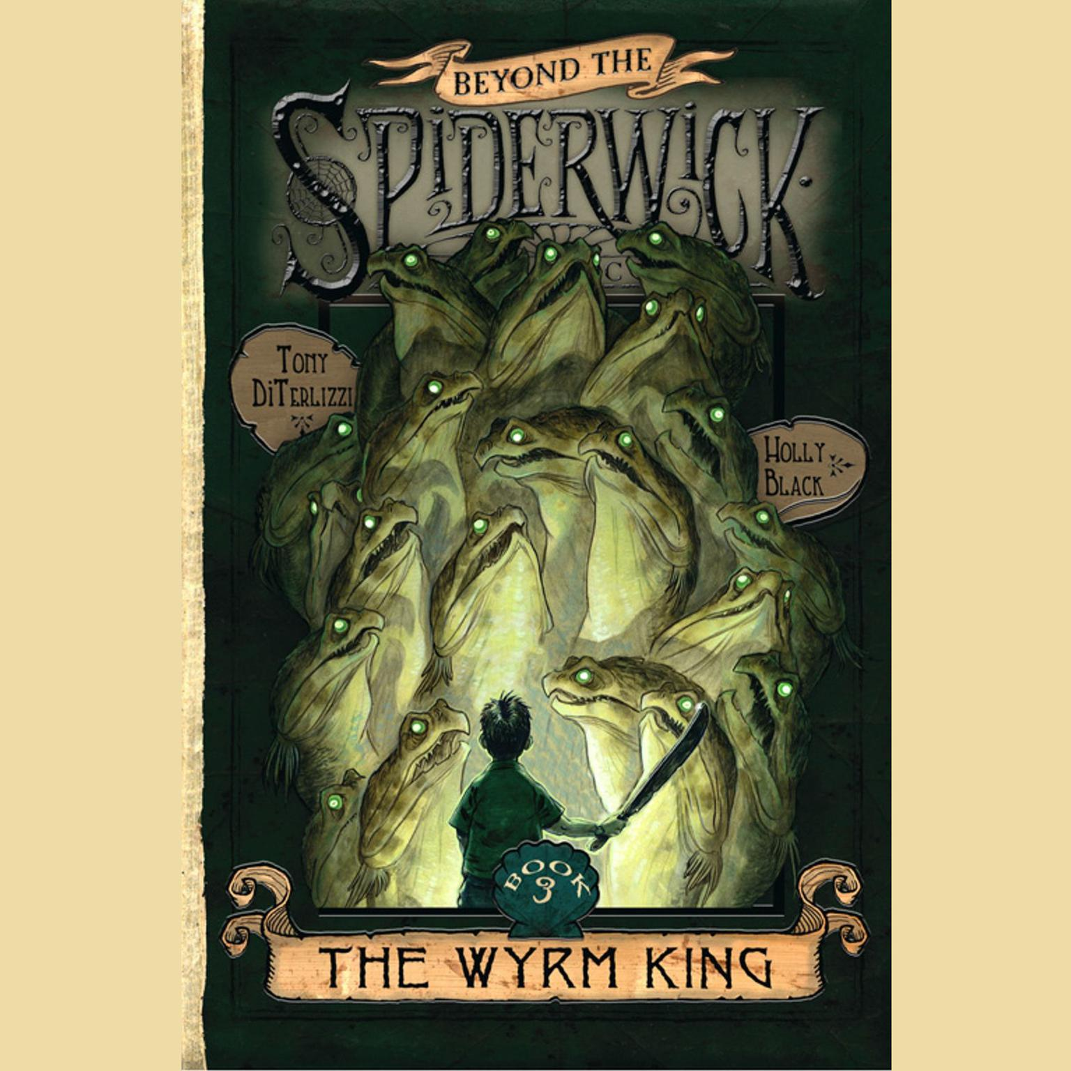 Printable The Wyrm King: Beyond the Spiderwick Chronicles, Book 3 Audiobook Cover Art