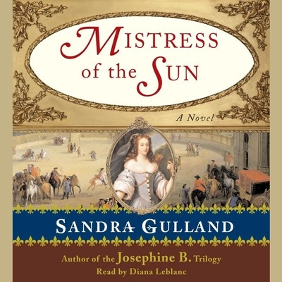 Mistress of the Sun Audiobook, by Sandra Gulland