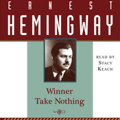 Winner Take Nothing, by Ernest Hemingway